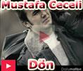 Mustafa Ceceli Dön şarkısını izle video klip