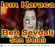 I��n Karaca yeni vidyo Ben Sevdal� Sen Belal�