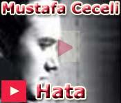 Mustafa Ceceli Hata 2010 video klibi izle dinle �ark� s�z�
