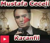 Mustafa Ceceli 2009 Karanfil videolar� izlesene youtube