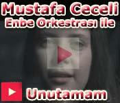 Mustafa Ceceli Enbe Orkestras� Unutamam Orjinal Video Klibi
